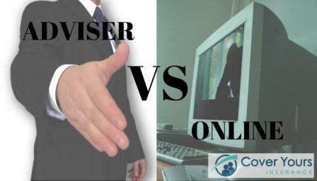 Adviser vs Online: Is Online Insurance Really Worth It?